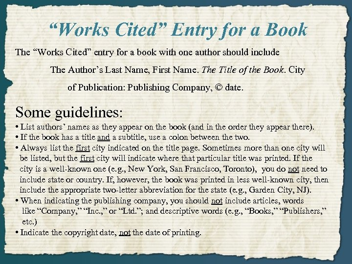 """""""Works Cited"""" Entry for a Book The """"Works Cited"""" entry for a book with"""