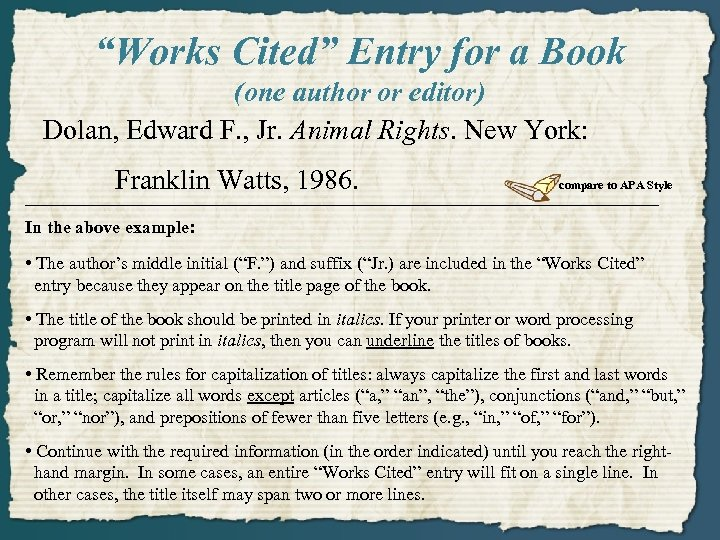 """""""Works Cited"""" Entry for a Book (one author or editor) Dolan, Edward F. ,"""