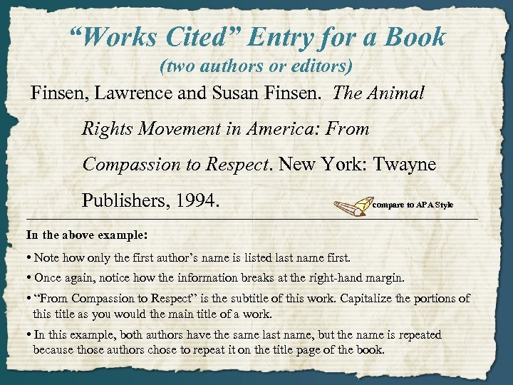 """""""Works Cited"""" Entry for a Book (two authors or editors) Finsen, Lawrence and Susan"""