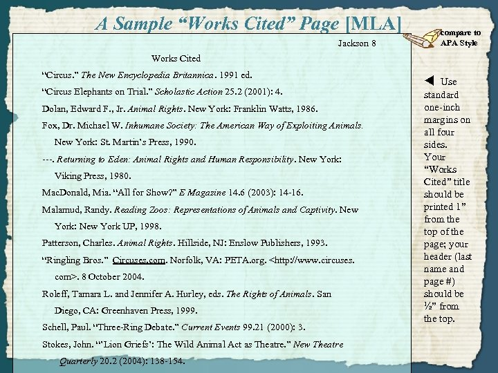 """A Sample """"Works Cited"""" Page [MLA] Jackson 8 compare to APA Style Works Cited"""