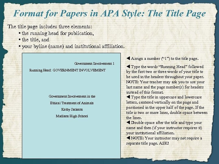 Format for Papers in APA Style: The Title Page The title page includes three