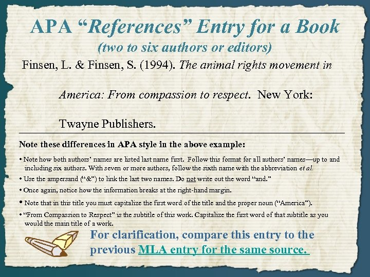 """APA """"References"""" Entry for a Book (two to six authors or editors) Finsen, L."""