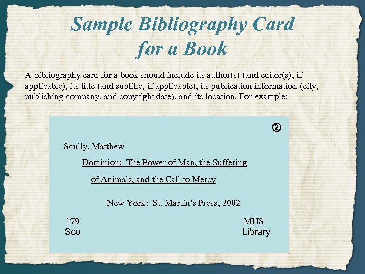 Sample Bibliography Card for a Book A bibliography card for a book should include