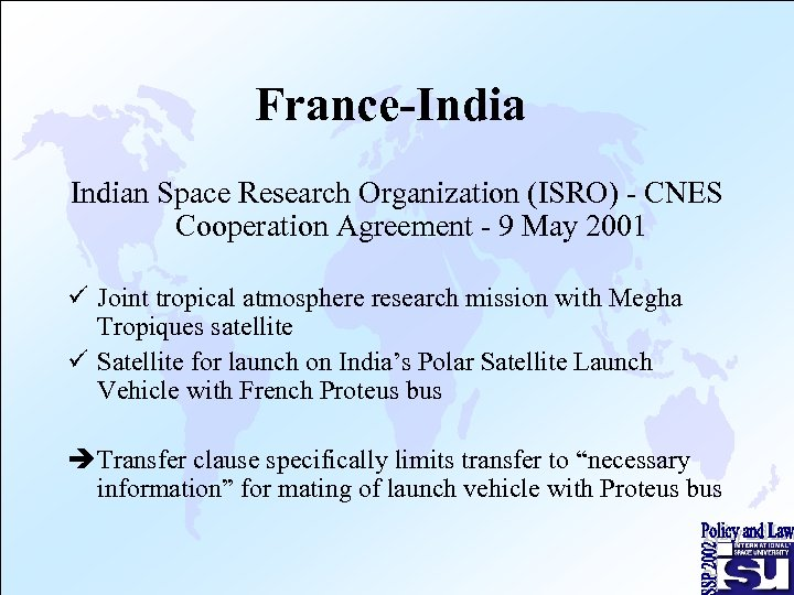 France-Indian Space Research Organization (ISRO) - CNES Cooperation Agreement - 9 May 2001 ü