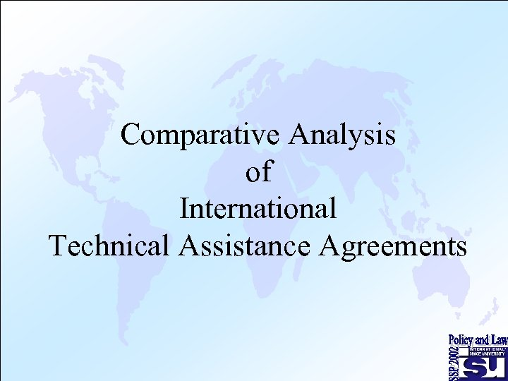 Comparative Analysis of International Technical Assistance Agreements
