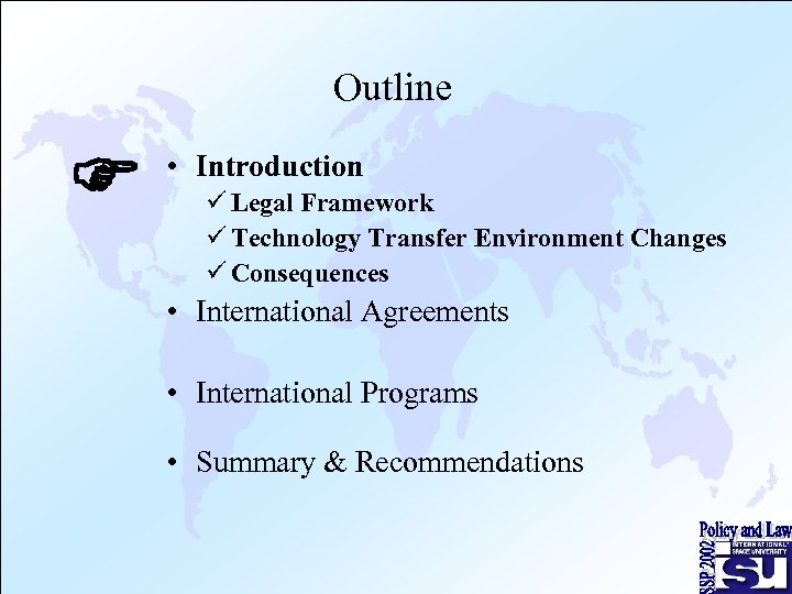Outline F • Introduction ü Legal Framework ü Technology Transfer Environment Changes ü Consequences