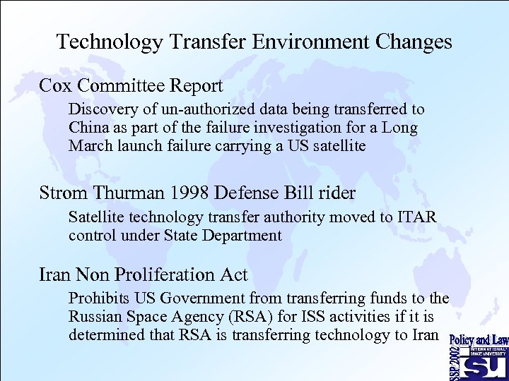Technology Transfer Environment Changes Cox Committee Report Discovery of un-authorized data being transferred to