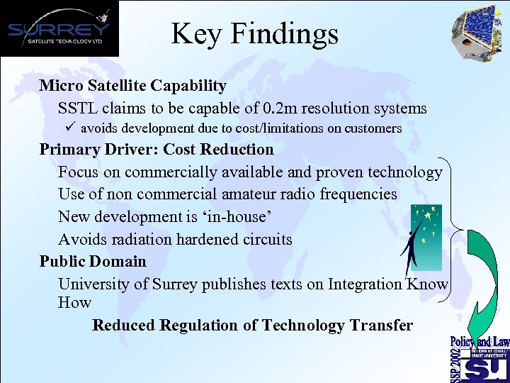 Key Findings Micro Satellite Capability SSTL claims to be capable of 0. 2 m