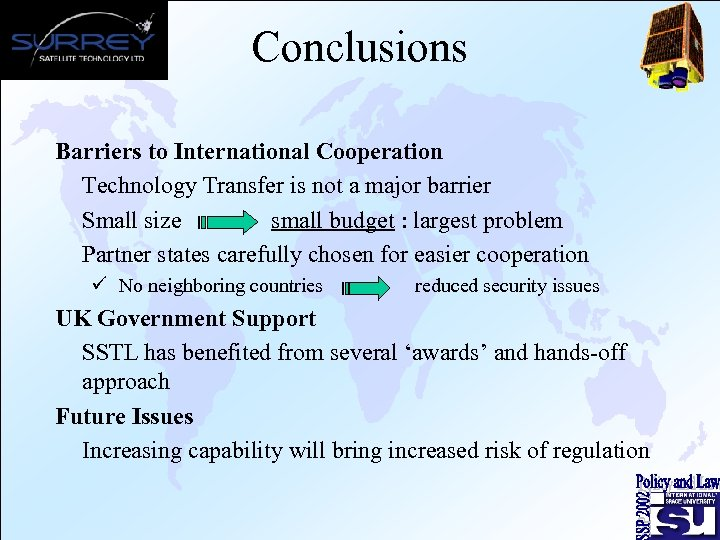 Conclusions Barriers to International Cooperation Technology Transfer is not a major barrier Small size