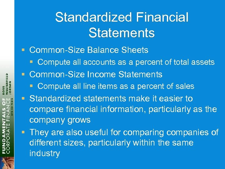 Standardized Financial Statements § Common-Size Balance Sheets § Compute all accounts as a percent