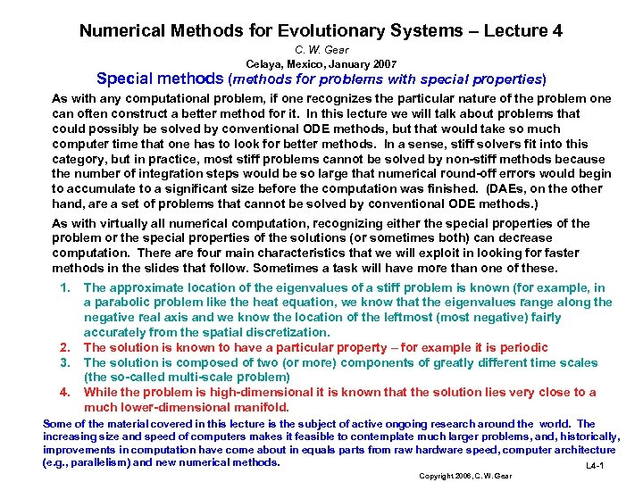 Numerical Methods for Evolutionary Systems – Lecture 4 C. W. Gear Celaya, Mexico, January
