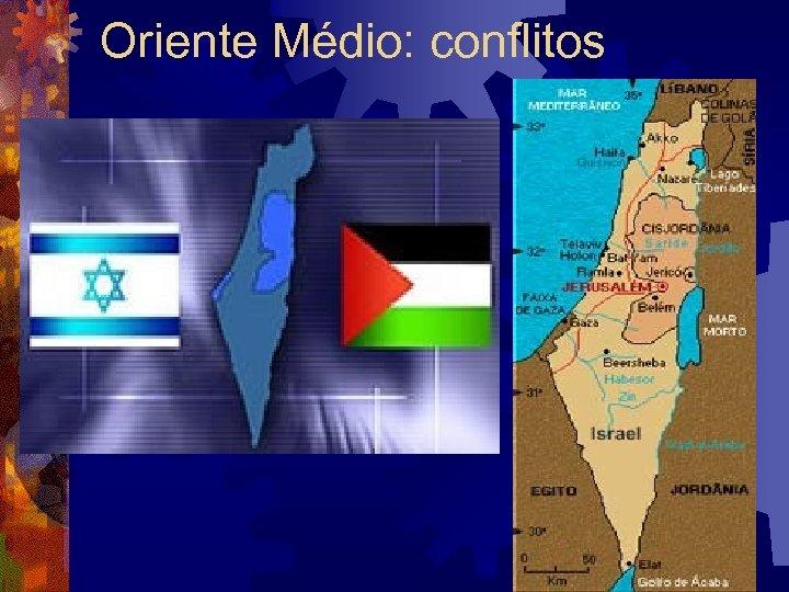 Oriente Médio: conflitos