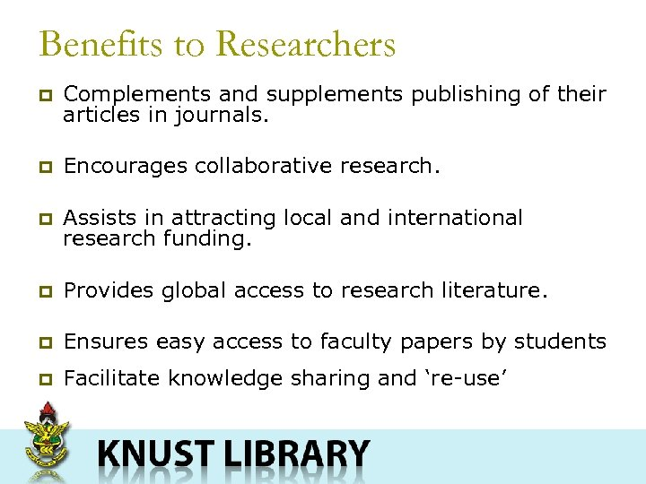 Benefits to Researchers p Complements and supplements publishing of their articles in journals. p
