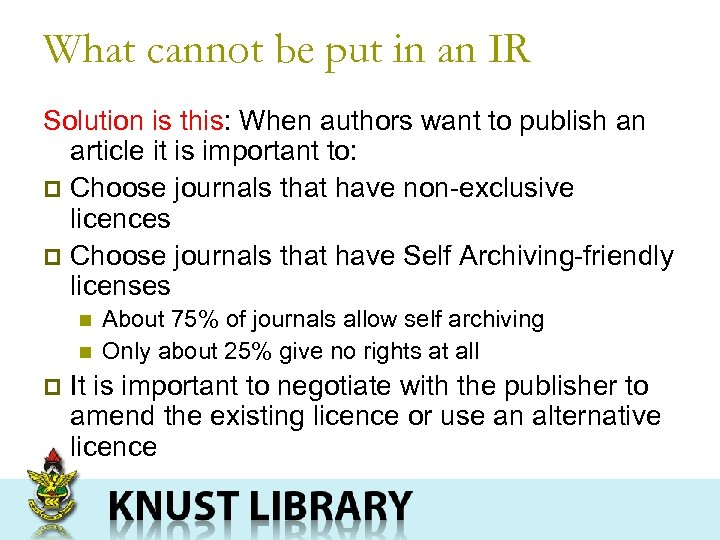What cannot be put in an IR Solution is this: When authors want to