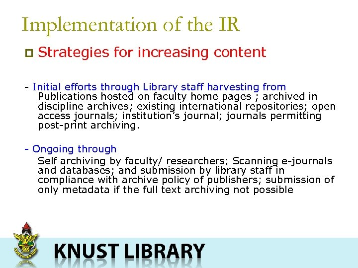 Implementation of the IR p Strategies for increasing content - Initial efforts through Library
