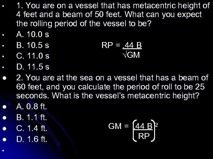 • • • l l l • 1. You are on a vessel