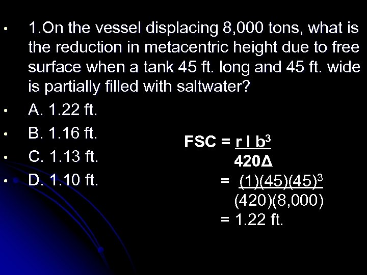 • • • 1. On the vessel displacing 8, 000 tons, what is