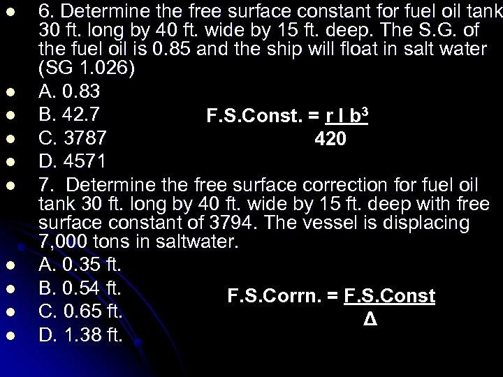 l l l l l 6. Determine the free surface constant for fuel oil
