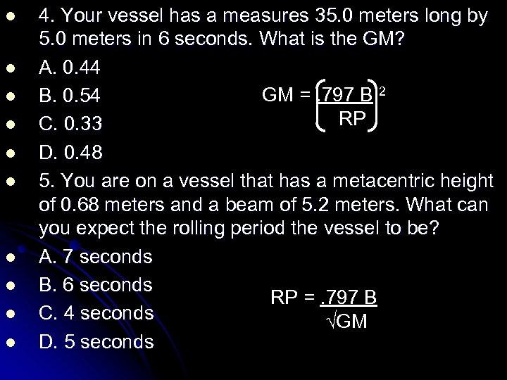 l l l l l 4. Your vessel has a measures 35. 0 meters