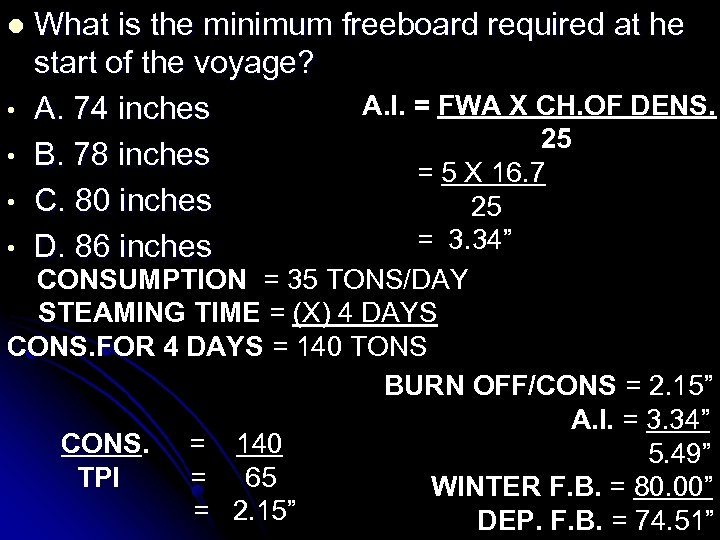 l • • What is the minimum freeboard required at he start of the