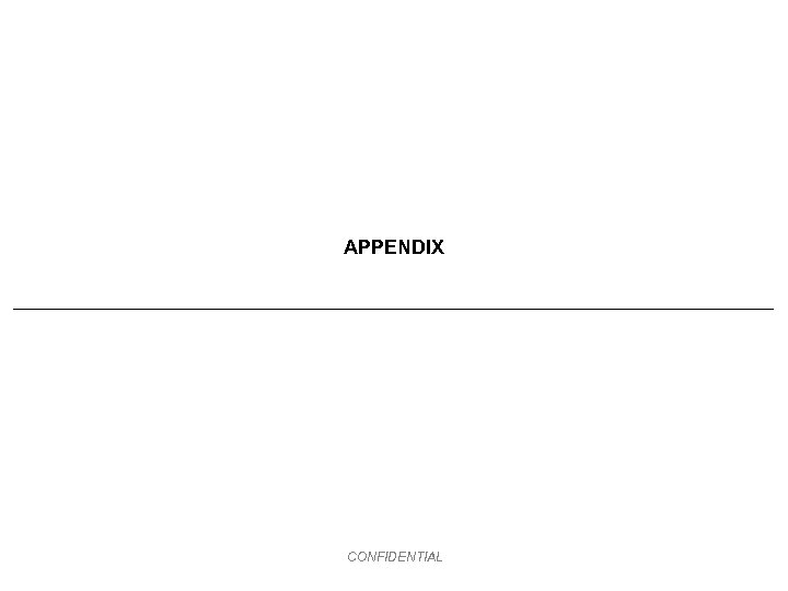 APPENDIX CONFIDENTIAL
