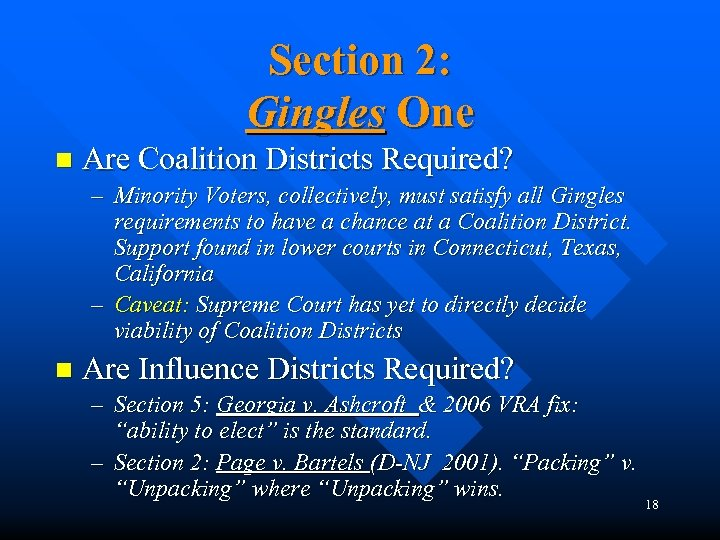 Section 2: Gingles One n Are Coalition Districts Required? – Minority Voters, collectively, must