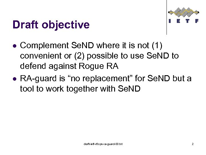 Draft objective l l Complement Se. ND where it is not (1) convenient or