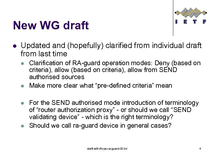 New WG draft l Updated and (hopefully) clarified from individual draft from last time