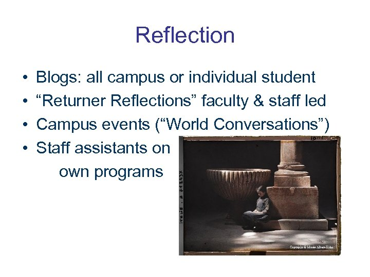 """Reflection • • Blogs: all campus or individual student """"Returner Reflections"""" faculty & staff"""