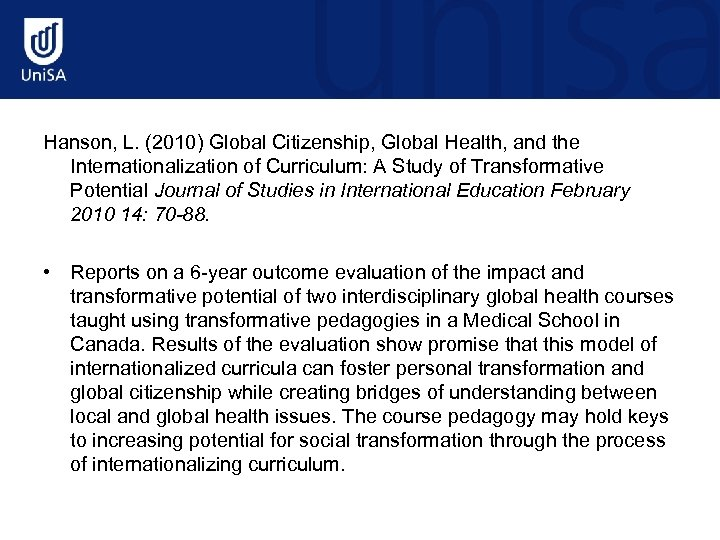 Hanson, L. (2010) Global Citizenship, Global Health, and the Internationalization of Curriculum: A Study