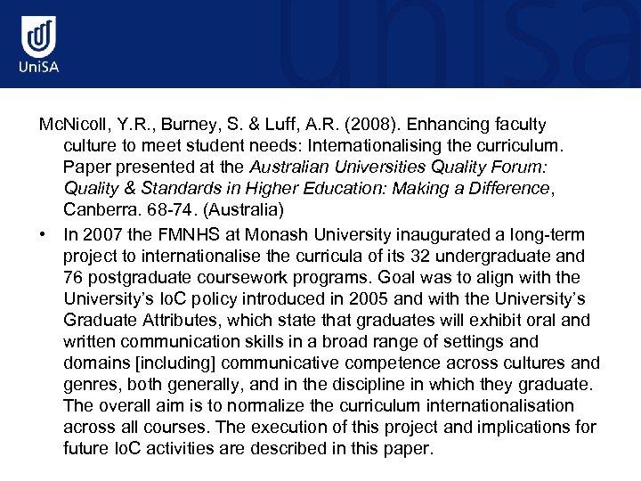 Mc. Nicoll, Y. R. , Burney, S. & Luff, A. R. (2008). Enhancing faculty