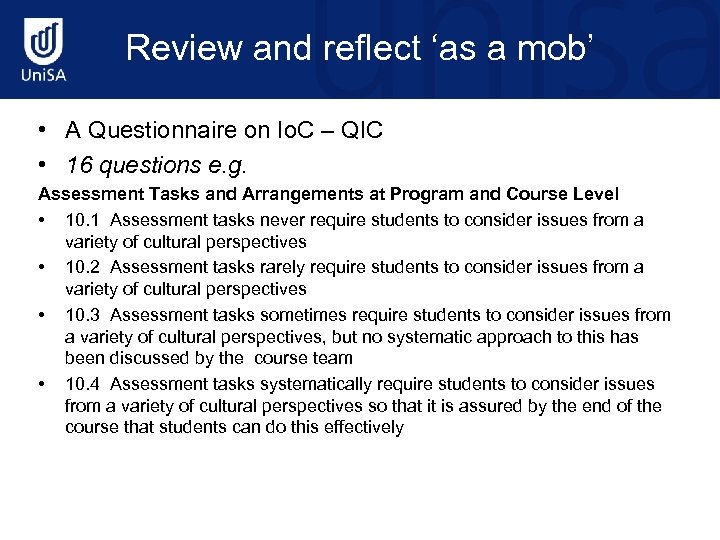 Review and reflect 'as a mob' • A Questionnaire on Io. C – QIC