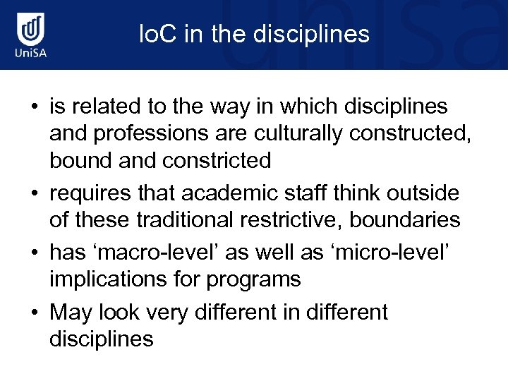 Io. C in the disciplines • is related to the way in which disciplines