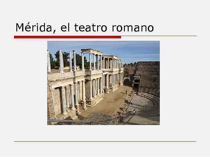 Mérida, el teatro romano