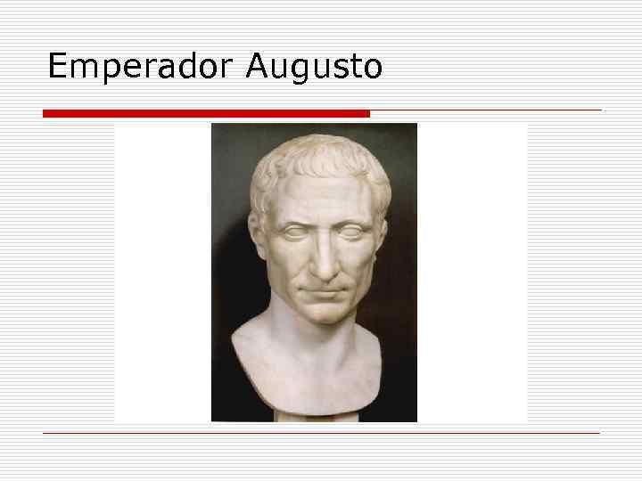 Emperador Augusto