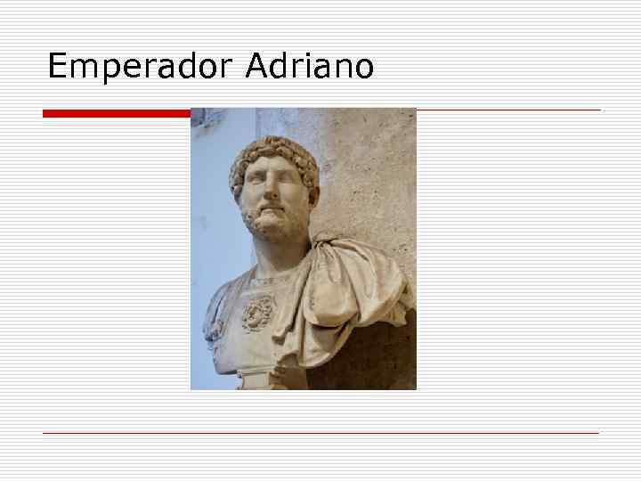 Emperador Adriano