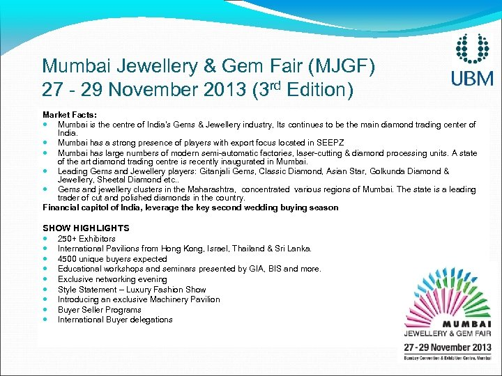 Mumbai Jewellery & Gem Fair (MJGF) 27 - 29 November 2013 (3 rd Edition)