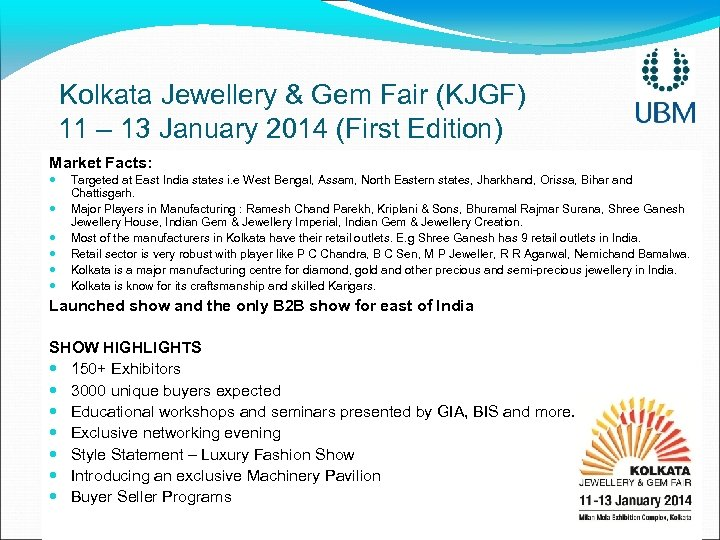 Kolkata Jewellery & Gem Fair (KJGF) 11 – 13 January 2014 (First Edition) Market