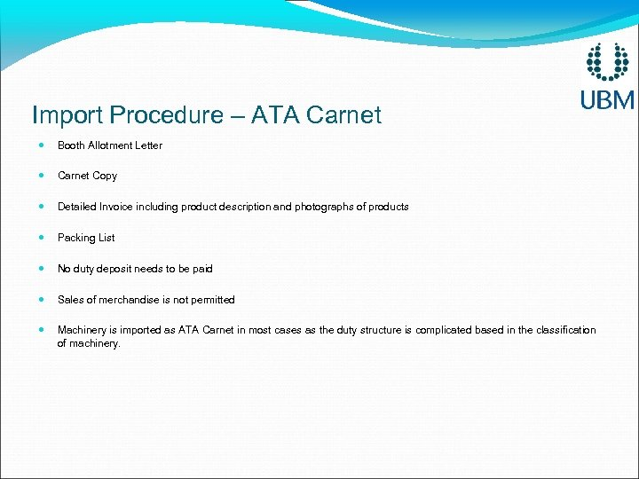 Import Procedure – ATA Carnet Booth Allotment Letter Carnet Copy Detailed Invoice including product
