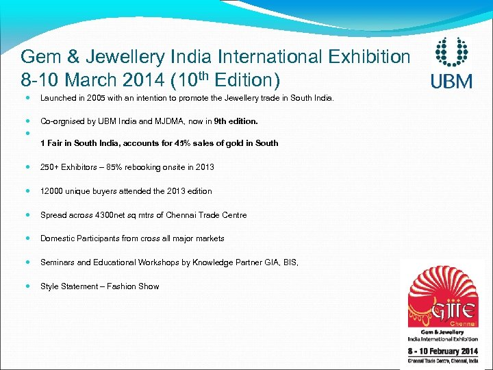 Gem & Jewellery India International Exhibition 8 -10 March 2014 (10 th Edition) Launched