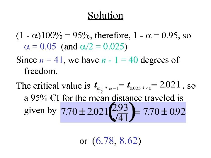Solution (1 - a)100% = 95%, therefore, 1 - a = 0. 95, so
