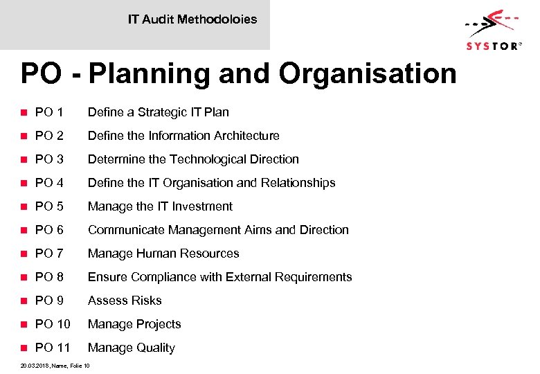IT Audit Methodoloies PO - Planning and Organisation n PO 1 Define a Strategic