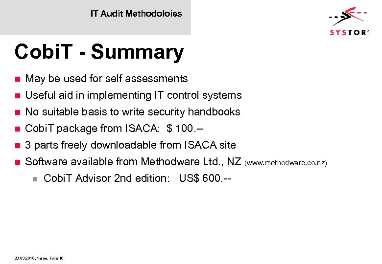 IT Audit Methodoloies Cobi. T - Summary n May be used for self assessments
