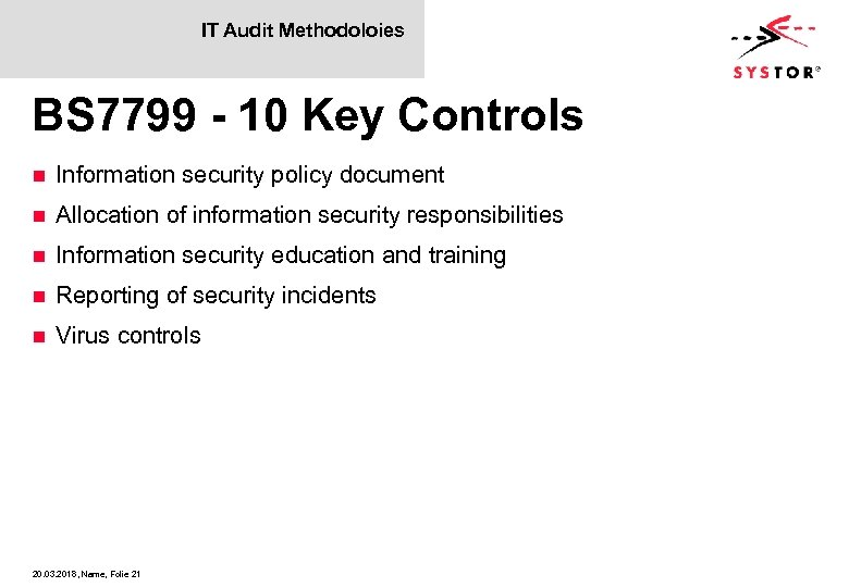 IT Audit Methodoloies BS 7799 - 10 Key Controls n Information security policy document