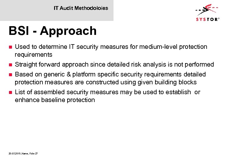 IT Audit Methodoloies BSI - Approach n Used to determine IT security measures for