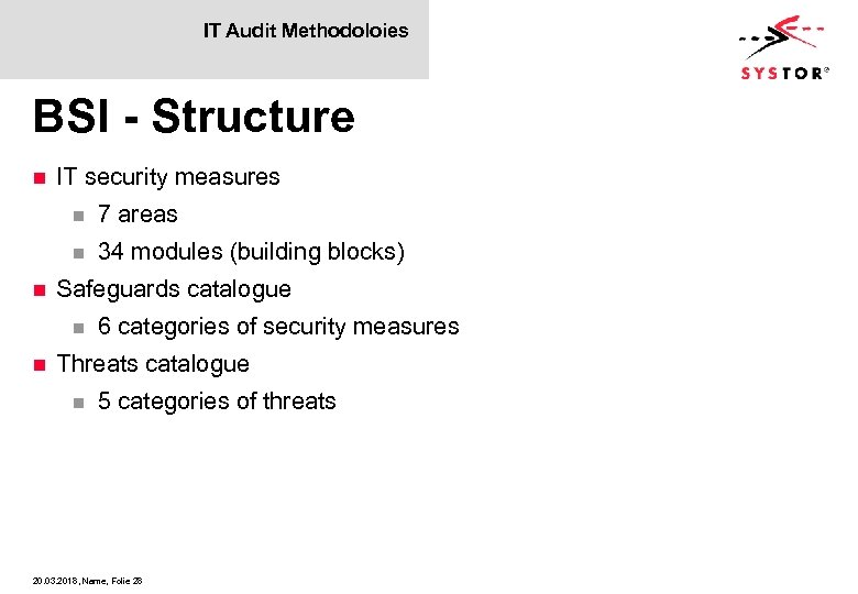 IT Audit Methodoloies BSI - Structure n IT security measures n n n 7