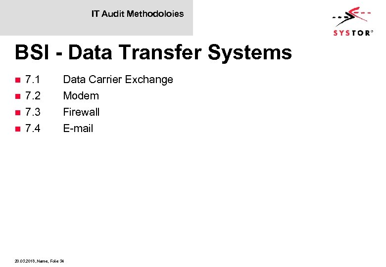IT Audit Methodoloies BSI - Data Transfer Systems 7. 1 n 7. 2 n