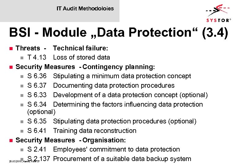 "IT Audit Methodoloies BSI - Module ""Data Protection"" (3. 4) Threats - Technical failure:"