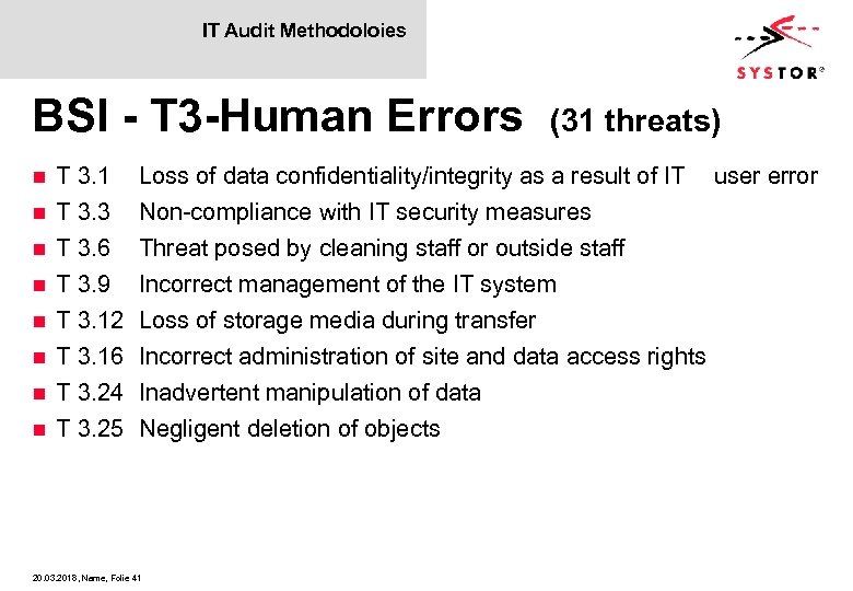 IT Audit Methodoloies BSI - T 3 -Human Errors n n n n T