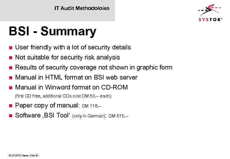 IT Audit Methodoloies BSI - Summary n User friendly with a lot of security